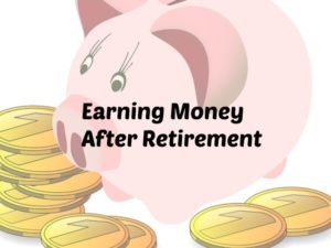 earning money after retirement