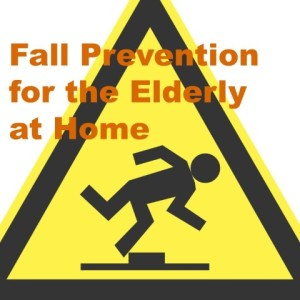 fall prevention for the elderly at home
