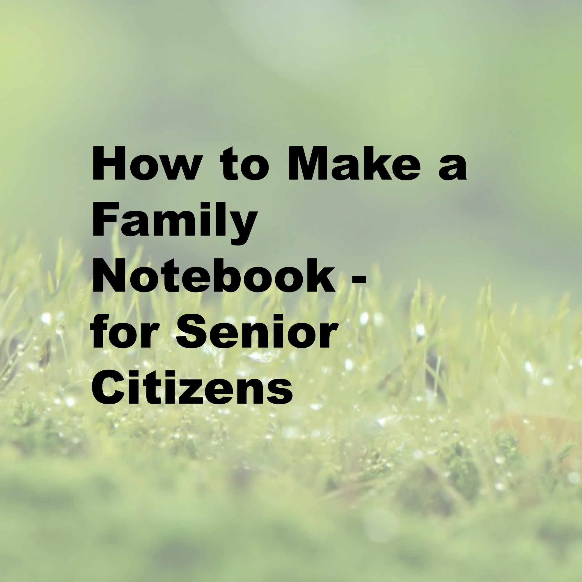 How to Make a Family Notebook