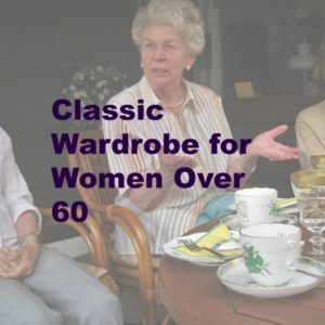 wardrobe for women over 60